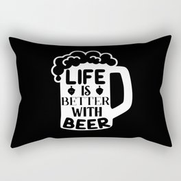 Life Is Better With Beer Rectangular Pillow