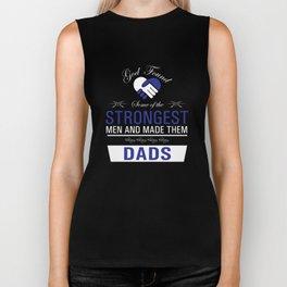 Strongest Men are Dads Uplifting T-shirt Biker Tank