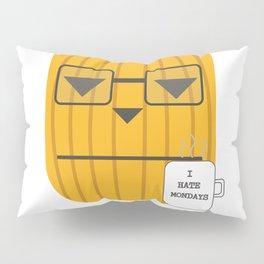 Pumpkin hates mondays Pillow Sham