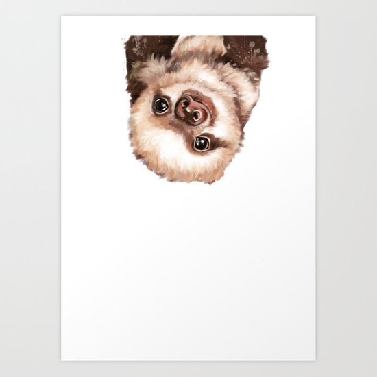 Baby Sloth Art Print By Big Nose Work Society6