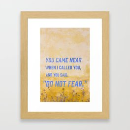 Lamentations 3:57 Framed Art Print