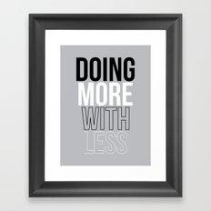 MORE LESS Framed Art Print