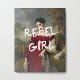 REBEL GIRL Metal Print