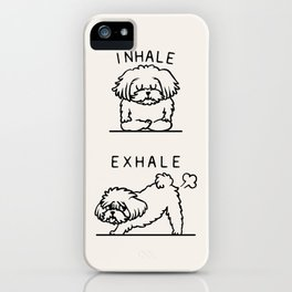 Inhale Exhale Maltese iPhone Case