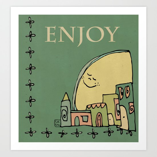 Enjoy Art Print