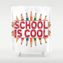 School is cool Shower Curtain