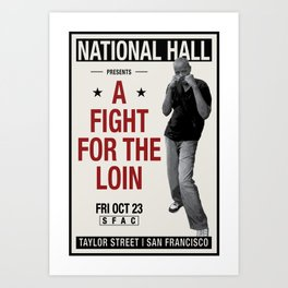 Fight for the Neighborhood - Poster 2 Art Print