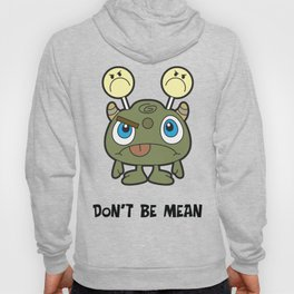 Don't Be Mean Hoody