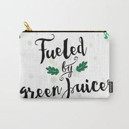 Fueled by Green Juice Carry-All Pouch
