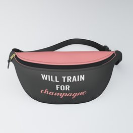 Train For Champagne Funny Workout Quote Fanny Pack