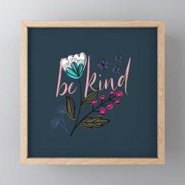 Be Kind Framed Mini Art Print