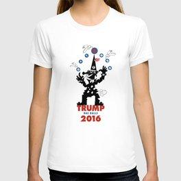 Trump Has Balls. T-shirt