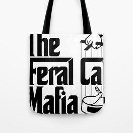 The Feral Cat Mafia (BLACK printing on light background) Tote Bag
