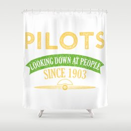 Pilot Proud Aviation Lover Gift Idea Shower Curtain