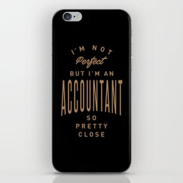 Accountant - Funny Job and Hobby iPhone Skin