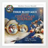 """""""Three Blind Mice and the Christmas Surprise"""" (Mother Goose Retold-Front cover) Art Print"""