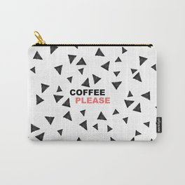 Simple black triangles coffee please modern typography Carry-All Pouch