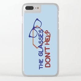 The glasses don't help. Clear iPhone Case