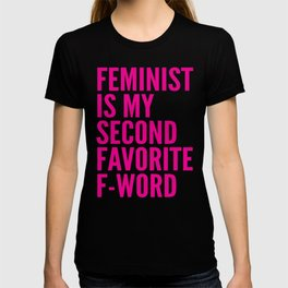 Feminist is My Second Favorite F-Word (Pink) T-shirt