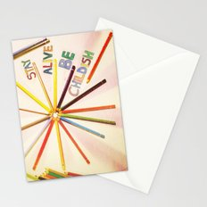 STAY ALIVE BE CHILDISH II Stationery Cards