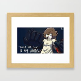 There are guns in my hands Framed Art Print
