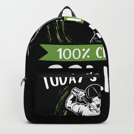 Todays Forecast Golfing Golfer Golf Backpack