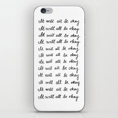 It Will All Be Okay iPhone & iPod Skin