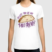 taco T-shirts featuring Taco Friend by Josh LaFayette