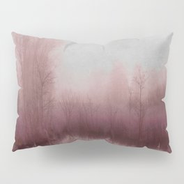 Fog country in my dreams Pillow Sham