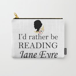 Rather Be Reading Jane Eyre Carry-All Pouch