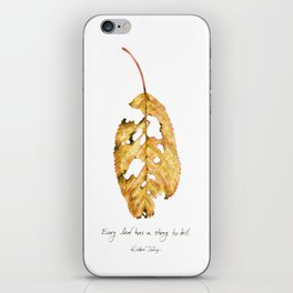 Every leaf has a story to tell iPhone Skin
