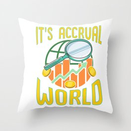 It's Accrual World Awesome Accounting Pun Throw Pillow