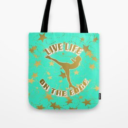 Figure Skating Live Life on the Edge in Aqua  with Gold Stars Design Tote Bag