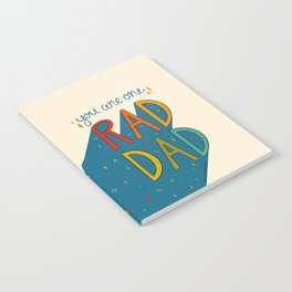 You are One Rad Dad Notebook