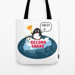 Second Grade, Nailed It - Cute Penguin, Kids Back To School, Graduation, First Day of School Tote Bag