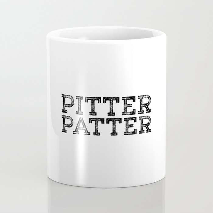 PITTER PATTER Coffee Mug