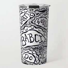 What Would Babci Do? Travel Mug