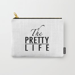 The pretty life Carry-All Pouch