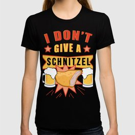 I don't give a Schnitzel - FUNNY OKTOBERFEST Drinking Team T-shirt