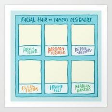 Facial Hair of Famous Designers Art Print