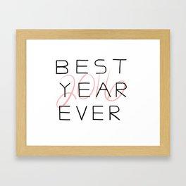 2016 BEST YEAR EVER Framed Art Print