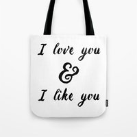 parks and rec Tote Bags featuring I Love You and I Like You- Ben & Leslie, Parks and Rec by Genuine Design Co.