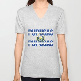 Got Pupusas Gift for Salvadorian Food Lovers, El Salvador Latino Street Food Snack Unisex V-Neck
