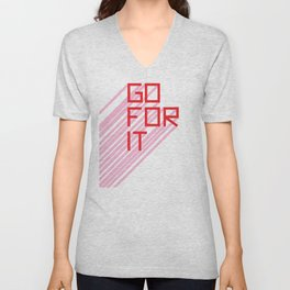 Go For It Unisex V-Neck