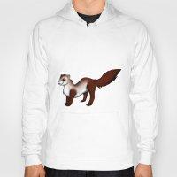 ferret Hoodies featuring Ferret! by Sarah Engbretsen