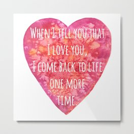 Valentine's Day Love quote Metal Print