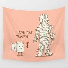 I love mummy Wall Tapestry