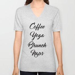 Coffee Yoga Brunch Naps Unisex V-Neck