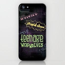 Teenage Werewolves iPhone Case