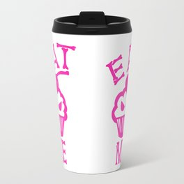 Eat Me (Magenta Version) Travel Mug
